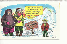 Look, Nanook   It's Another of Those Dwarfs From Texas   Comic Postcard 81516