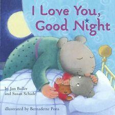 I Love You, Good Night, Schade, Susan, Buller, Jon, 0689862121, Book, Acceptable