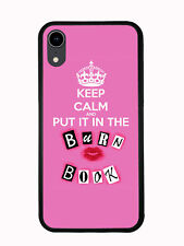 Keep Calm And Put In In The Burn Book For Iphone XR 6.1 2018 Case