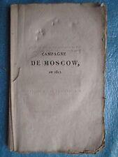 DURDENT : CAMPAGNE DE MOSCOW en 1812. Paris, 1814.