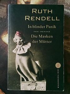 Ruth Rendell IN BLINDER PANIK * DIE MASKEN DER MÜTTER