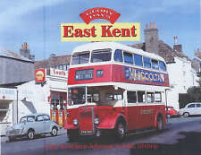 Glory Days: East Kent by Glynn Kraemer-Johnson, John Bishop (Hardback, 2005)