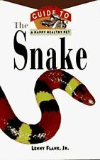 The Snake: An Owner's Guide to a Happy Healthy Pet