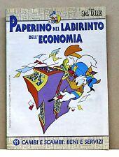 PAPERINO NEL LABIRINTO DELL'ECONOMIA - 11 CAMBI E SCAMBI: BENI E SERVIZI