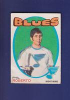 Phil Roberto RC 1971-72 O-PEE-CHEE OPC Hockey #228 (VG) St. Louis Blues