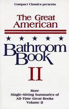 The Great American Bathroom Book, Volume II: The Second Sitting by Stevens W. An