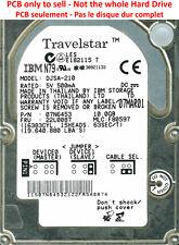 PCB 11K3063 01 - IBM DJSA-210 - 07N6453 - MLC F80597 - 22L0087 - 10Go