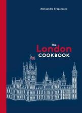 The London Cookbook - Aleksandra Crapanzano (Hardcover)