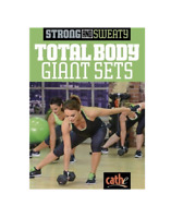 Cathe Friedrich Strong and Sweaty Total Body Giant Sets Workout DVD