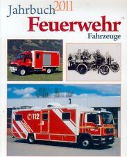 Feuerwehr Fahrzeuge Jahrbuch 2011
