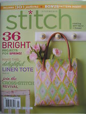 36 BRIGHT PROJECTS FOR SPRING! 2014 Stitch Magazine   Includes 30+ Patterns