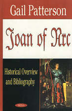 Joan of Arc: Historical Overview and Bibliography - New Book Petterson, Gail