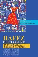 Hafez Disclosure in International Phonetic Alphabet (Hardback or Cased Book)