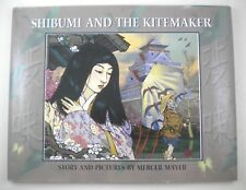 SHIBUMI AND THE KITEMAKER Mercer Mayer 1999 1st Edition 1st Print Picture Book