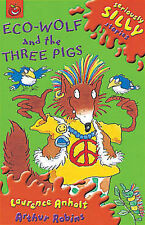 Eco-Wolf and the Three Pigs by Laurence Anholt (Paperback, 2002)