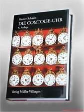 Fachbuch Gustav Schmitt Die Comtoise Uhr, STANDARDWERK 4. Auflage 2004 NEU OVP