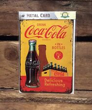 Coca Cola in bottles. METAL POSTCARD Vintage Retro Tin Signs Official Product