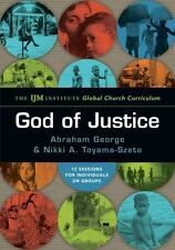 The God of Justice : IJM Institute's Global Church Curriculum