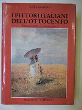 Comanducci A. M.: I PITTORI ITALIANI DELL'OTTOCENTO. DIZIONARIO CRITICO ...