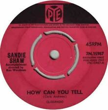 How Can You Tell / If You Ever Need Me 7 : Sandie Shaw
