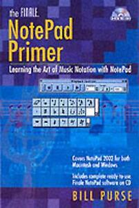 The Finale NotePad Primer - Learning The Art Of Music Notation With NotePad,