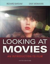 Looking at Movies An Introduction to Film 5th Fifth Edition Richard Barsam 2015