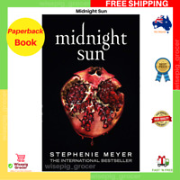 Midnight Sun by Stephenie Meyer | Paperback Book | BRAND NEW | FREE SHIPPING AU
