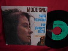DOMENICO MODUGNO Santo Valentino + Non piagere Maria 45rpm 7' + PS 1966 ITALY M-