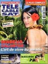Mag TELE CABLE 2009:  MAREVA GALANTER_MICKEY 3D_SACHA BARON COHEN_JULIE ANDRIEU