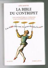LA BIBLE DU CONTREPET - JOËL MARTIN - BOUQUINS ROBERT LAFFONT 2003 - BON ÉTAT