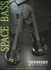 Fernandes Space Bass Series Guitars 1990 advertisement 8 x 11 guitar ad print