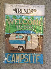 Nwt Double Sided Applique Garden Flag Welcome to Our Campsite Trailer By Carson