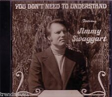 JIMMY SWAGGART You Dont Need Understand CD Classic Christian JIM Records Rare