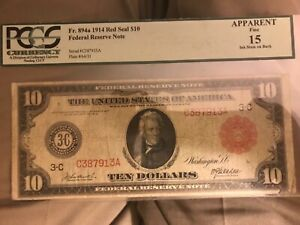 1914 $10 Red Seal , Federal reserve note,  PCGS  F15