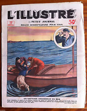 L'illustré du petit Journal  8/05/1932; Un sauvage assassinat en mer