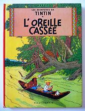 """TINTIN """"L'OREILLE CASSEE"""" Ed CASTERMAN / 1966 / TBE"""