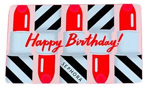 💋Sephora💄Gift Card 💄💋💄💋💄HAPPY BIRTHDAY 💄💋💄💋💄❤️❣️❣️❣️