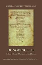 Honoring Life by Sergei O. Prokofieff and Peter Selg (2014, Paperback)