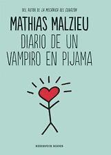 DIARIO DE UN VAMPIRO EN PIJAMA / DIARY OF A VAMPIRE IN PAJAMAS - MALZIEU, MATHIA