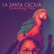 La Santa Cecilia, Someday New, Excellent