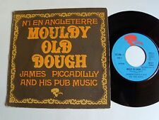 "JAMES PICCADILLY & HIS PUB MUSIC Mouldy old dough, Borsalino 7"" RIVIERA 121.456"