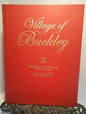 RARE Village of Buckley Michigan 100 Years 1907 to 2007 History People Genealogy