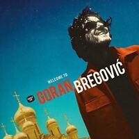 Goran Bregovic - Welcome To Goran Bregovic [CD]