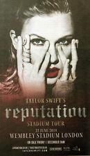TAYLOR SWIFT JUNE 2018 LONDON WEMBLEY STADIUM ADVERT - REPUTATION TOUR