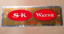 Original S K Wayne Tools Sign Metal FREE SHIPPING INV-B16