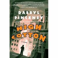 High Cotton by PINCKNEY, DARRYL, NEW Book, (Paperback) FREE & Fast Delivery