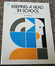 Keeping A Head In School A Students Book About Learning Abilities Dr. MEL Levine