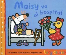 Maisy Va al Hospital (Maisy Books) (Spanish Edition)-ExLibrary