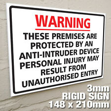 'PREMISES ARE PROTECTED BY AN ANTI-INTRUDE DEVICE' - EXTERNAL 3MM RIGID SIGN