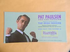 "PAT PAULSEN - HARRAH'S RENO - THRU OCTOBER 22 - 4"" X 8"" POSTCARD - 1969"